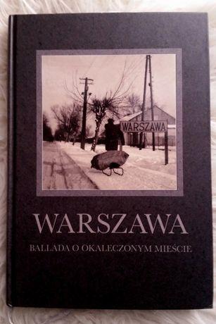 Książka Warszawa ballada o okaleczonym mieście