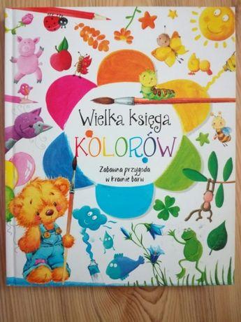 Wielka księga kolorów książka dla dzieci twardostronicowa