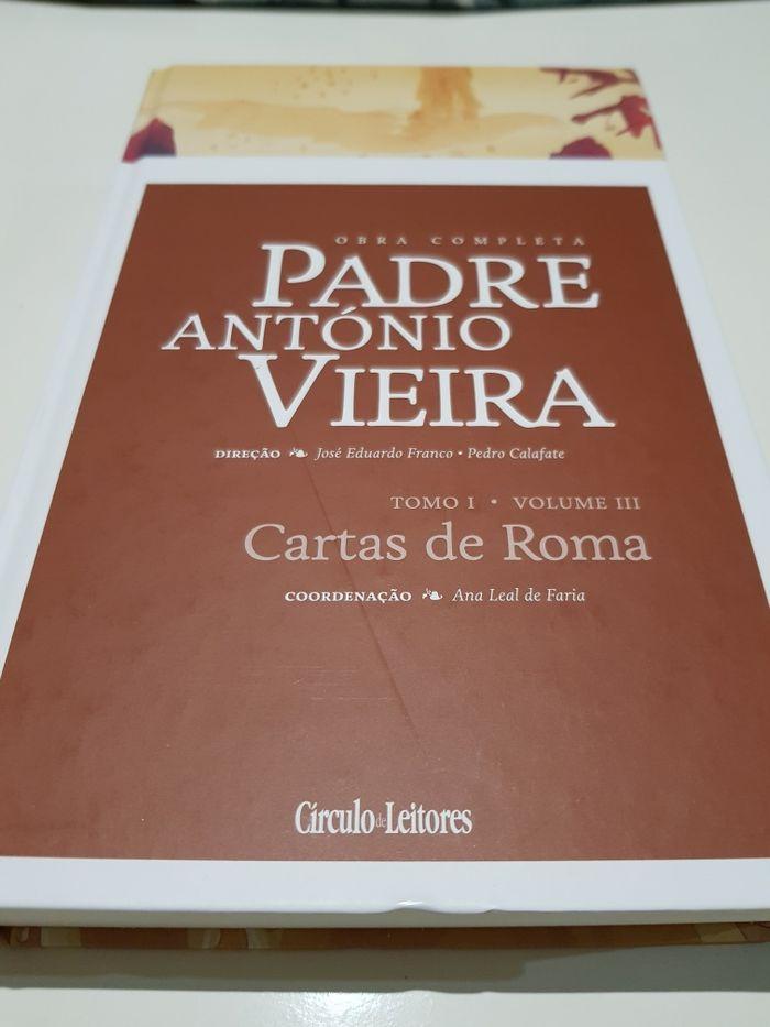 Padre António Vieira - Cartas de Roma - Tomo I - Vol. III - NOVO Fridão - imagem 1