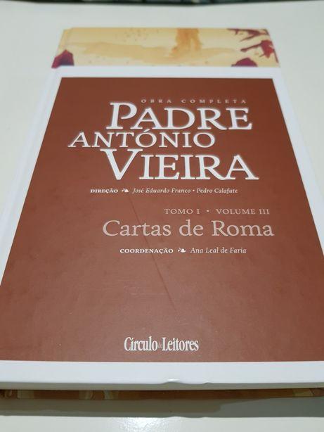 Padre António Vieira - Cartas de Roma - Tomo I - Vol. III - NOVO