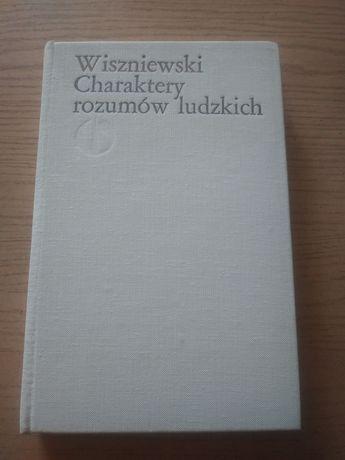 Charaktery rozumów ludzkich - Michał Wiszniewski 1988