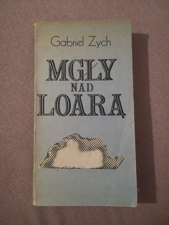 Mgły nad Loarą Gabriel Zych