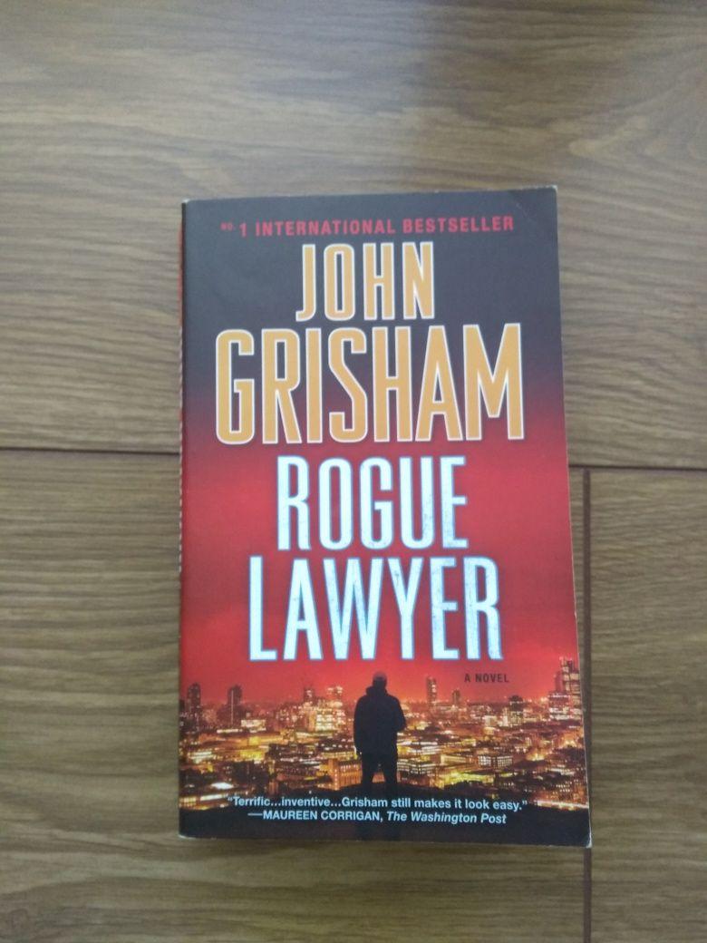 John Grisham. Rogue Lawyer. Anglojęzyczna.