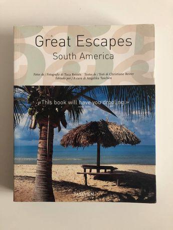 Livro Great Escapes South America