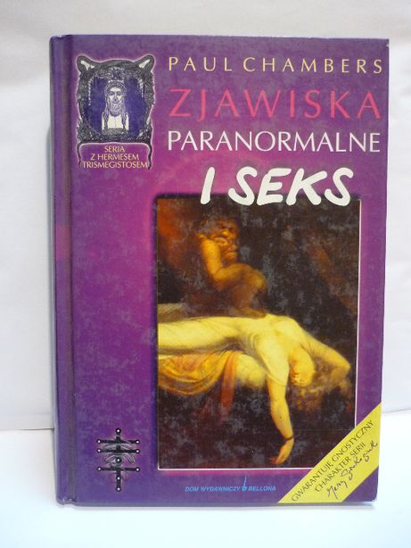 Zjawiska paranormalne i seks , Paul Chambers.