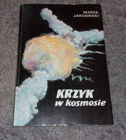 Krzyk w Kosmosie - M. Jarosiński