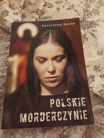 Polskie morderczynie K.Bonda