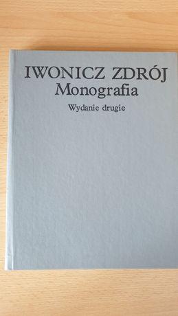Iwonicz Zdrój Monografia Wydanie Drugie książka