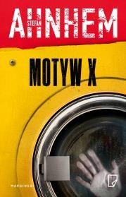 Motyw X Autor: Stefan Ahnhem