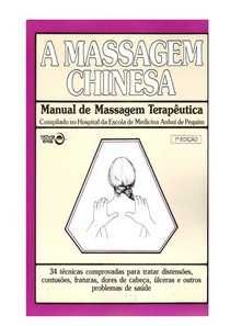 A Massagem Chinesa (Portes grátis)