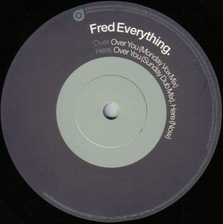 Fred Everything - Over You, Here (Now)