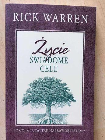 Życie świadome celu - Rick Warren