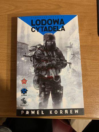 Książka Lodowa cytadela Paweł Kornew fabryczna zona fabryka słów