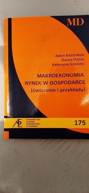 Makroekonomia. Rynek w gospodarce - Baszyński, Piątek, Szarzec - ćwic