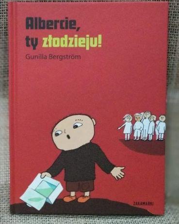 książka Albercie, ty złodzieju! - Gunilla Bergstrom
