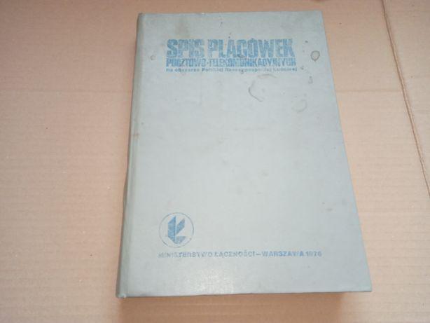 Spis placówek pocztowo-telekomunikacyjnych na obszarze Prl 1976r.