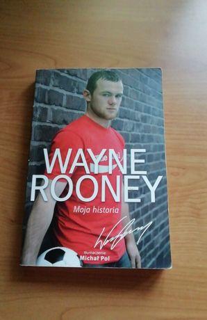 Wayne Rooney. Moja historia.