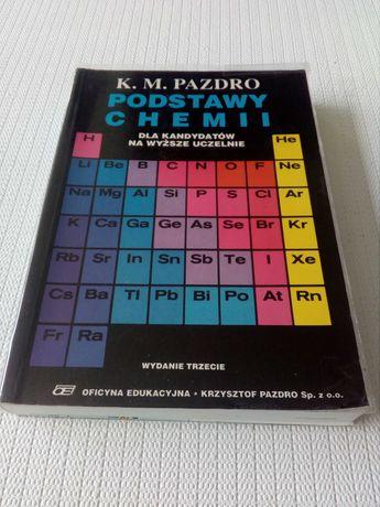 K. M. Pazdro. Podstawy chemii dla kandydatów na wyższe uczelnie