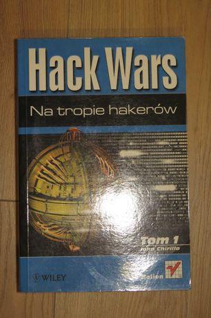Hack Wars 1. Na tropie hakerów. J. Chirillo (Helion 2002)