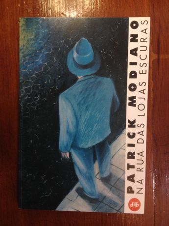 Patrick Modiano - Na rua das lojas escuras