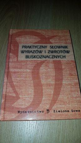 Praktyczny Słownik Wyrazów i Zwrotów Bliskoznaczych