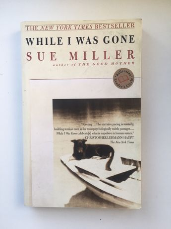 Книга на английском While I was gone by Sue Miller