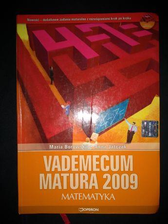 Vademecum matura 2009 Matematyka - Maria Borowska, Anna Jatczak