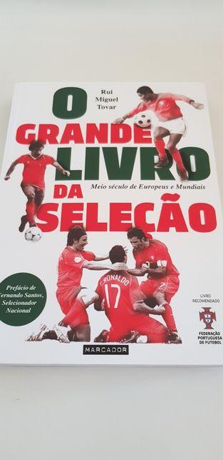 O Grande Livro da Seleção Meio século de Europeus e Mundiais deRui