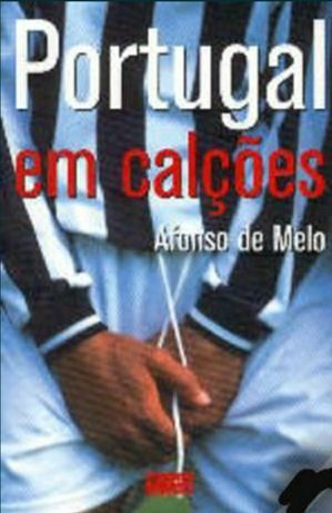 Portugal em Calções de Afonso de Melo