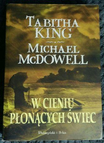 W cieniu płonących świec - Tabitha King, Michael McDowell