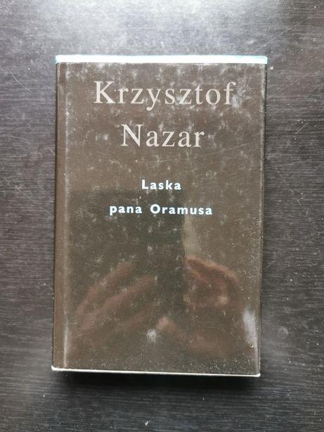 """Laska pana Oramusa"" Krzysztof Nazar"