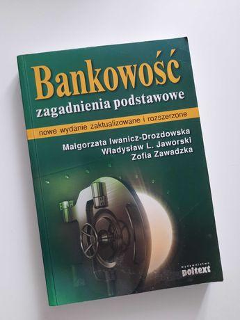 Bankowość zagadnienia podst. Iwanicz-Drozdowska, Jaworski, Zawadzka