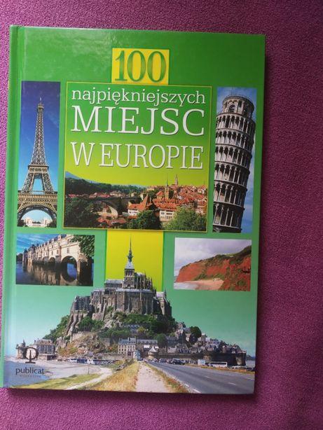 100 najpiękniejszych miejsc w Europie