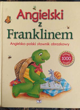 Angielski z Franklinem angielsko - polski słownik obrazkowy.