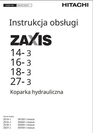 Instrukcja obsługi Hitachi ZAXIS 14-3, 16-3, 18-3, 27-3 PL