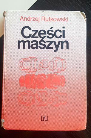Książka Części Maszyn Andrzej Rutkowski
