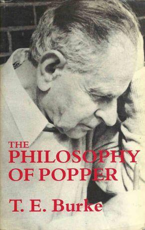 The philosophy of Popper - T. E. Burke