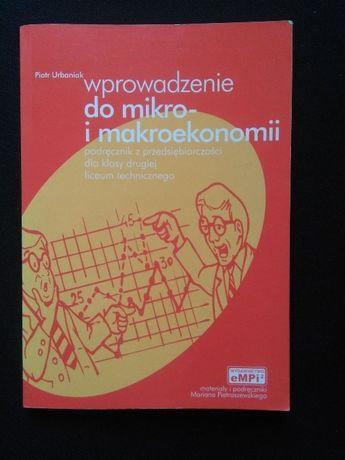 Wprowadzenie do mikro- i makroekonomii