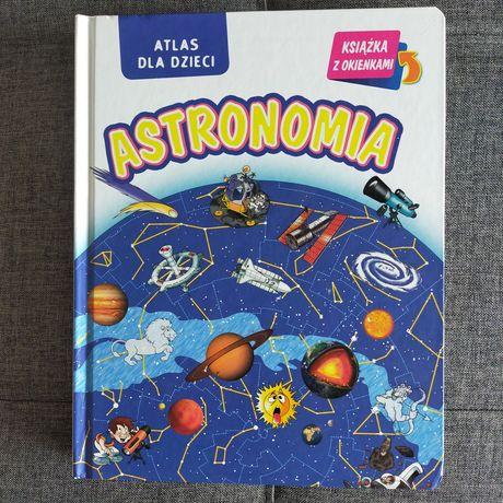 Nowe. Astronomia. Atlas dla dzieci. Książka z okienkami