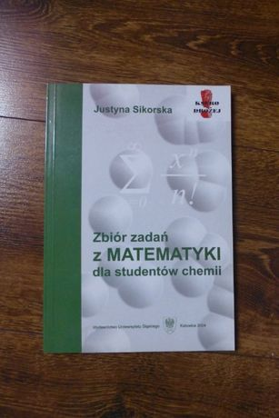 Zbiór zadań z matematyki dla studentów chemii J. Sikorska