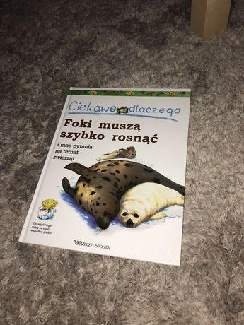 książka ciekawe dlaczego foki muszą szybko rosnąć edukacyjna