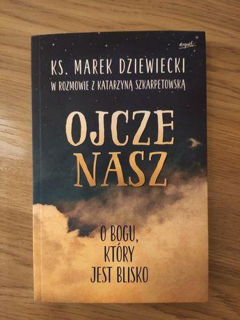 Ojcze Nasz ks. Marek Dziewiecki
