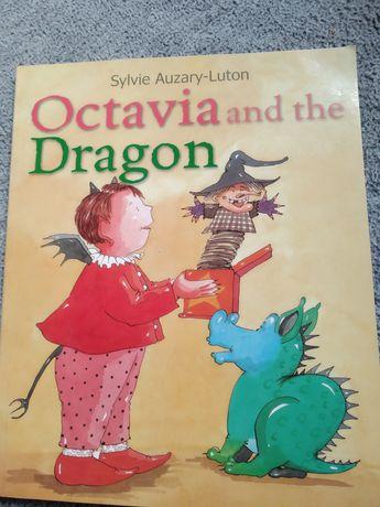 Octavia and the dragon książka dla dzieci po angielsku english tale