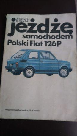 Ksiązka Jeżdżę samochodem Fiat 126P