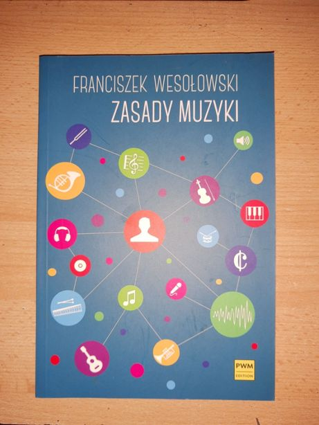 """Franciszek Wesołowski - """"Zasady Muzyki"""""""