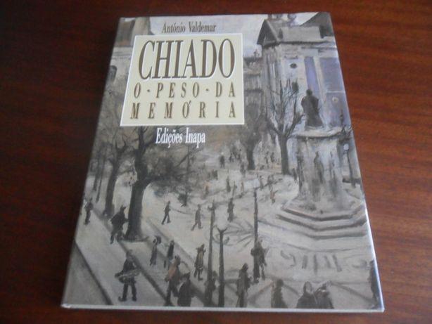 """""""CHIADO - O Peso da Memória"""" de António Valdemar - 1ª Edição de 1989"""