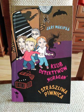 Książka dla nastolatków Klub Dedektywów Huragan i Straszliwa Piwnica