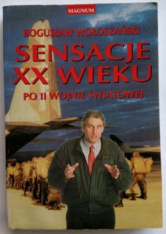 SENSACJE XX WIEKU PO II Wojnie Światowej Bogusław Wołoszański