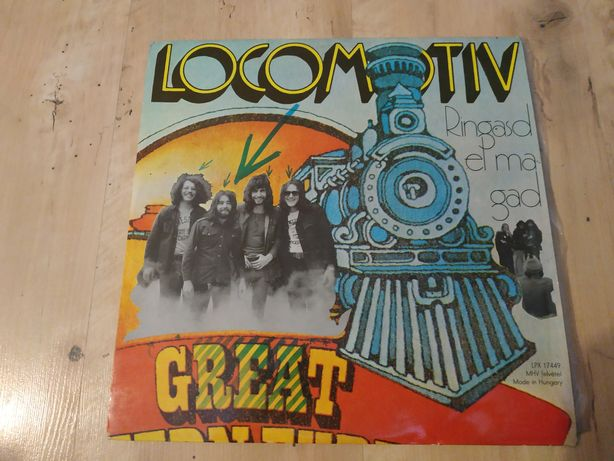 Locomotiv GT - Ringasd el magad 1972 płyta winylowa