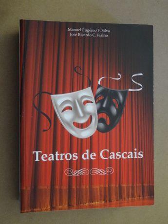 Teatros de Cascais de Manuel Eugénio F. Silva